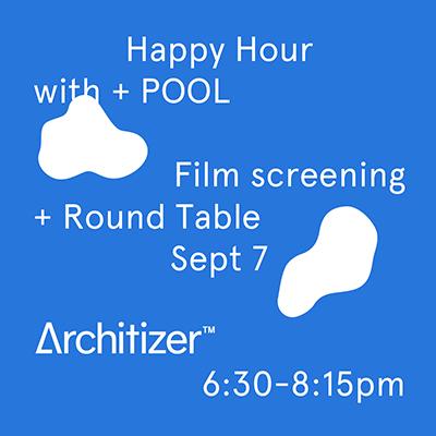 Architizer Screening & Roundtable